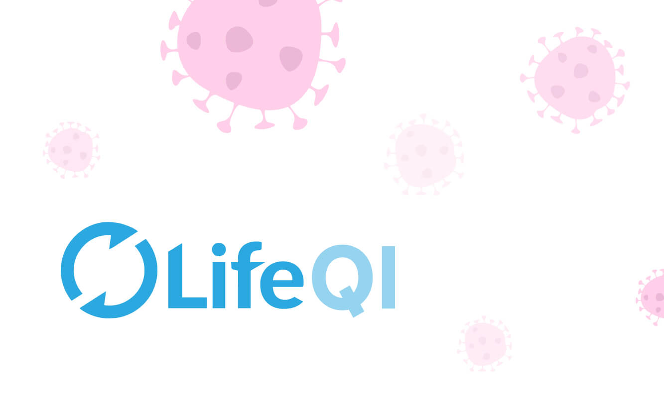 How Life QI is responding to COVID-19