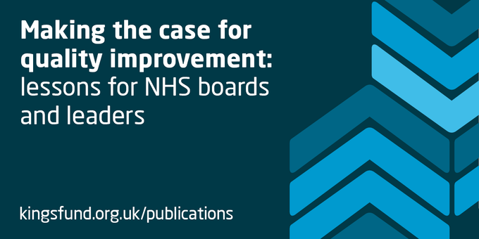Kings Fund Making a Case for Quality Improvement