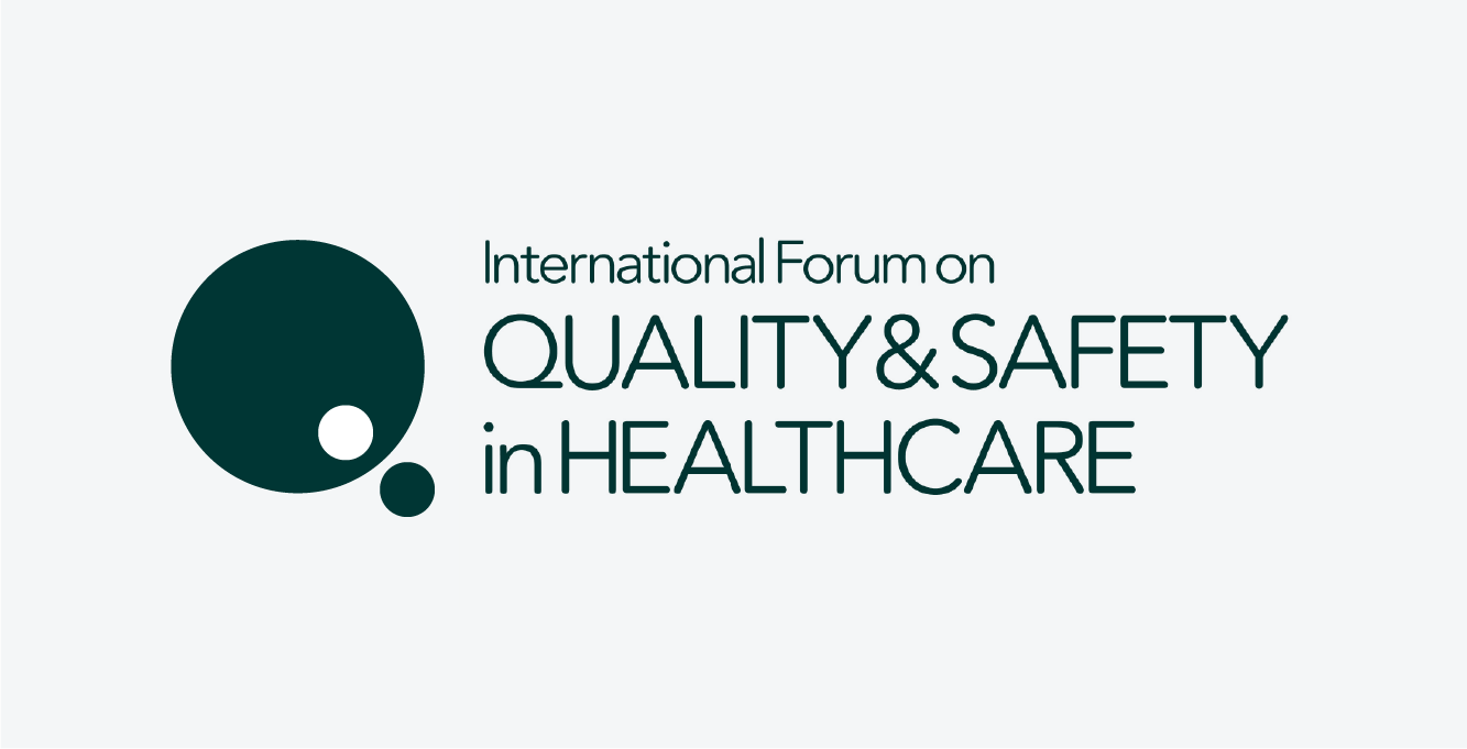 International Forum on Quality & Safety in Healthcare