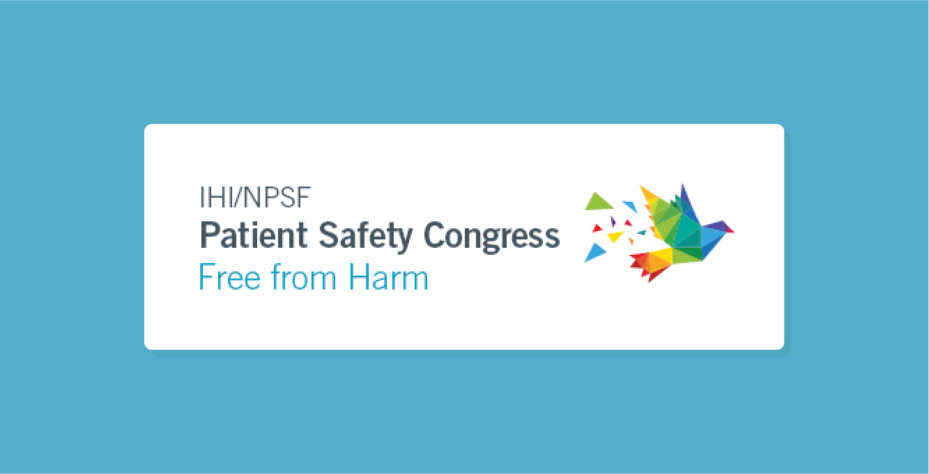 IHI/NPSF Patient Safety Congress