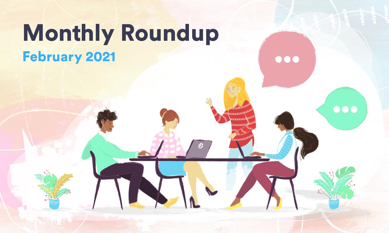 February Roundup 2021