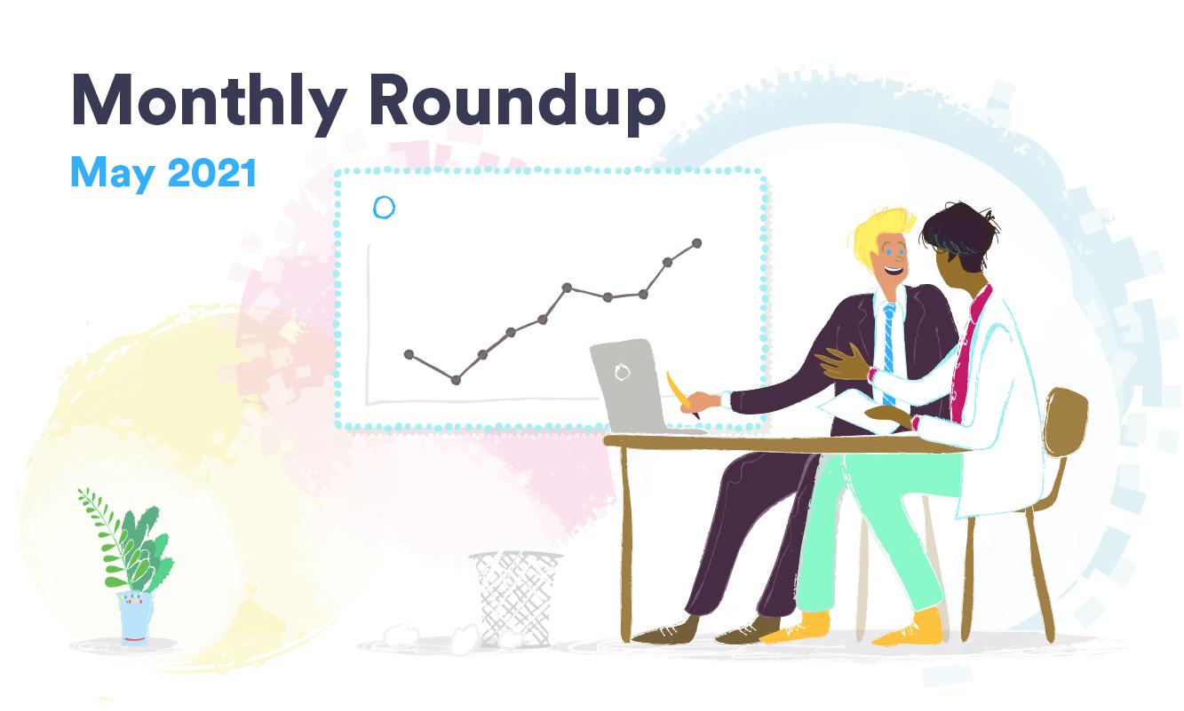 May Roundup 2021